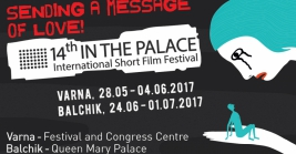 14TH edition of IN THE PALACE International Short Film Festival in Varna